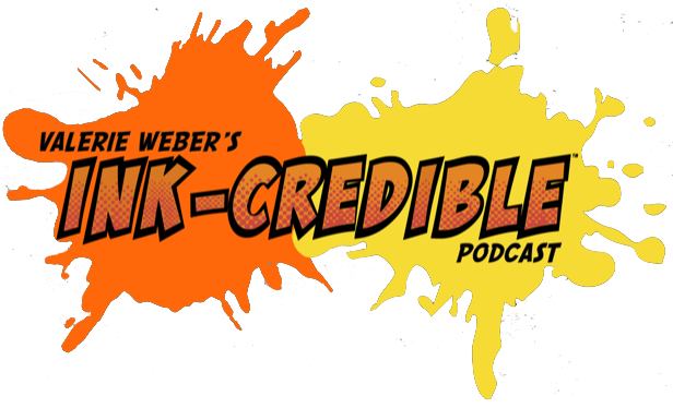 Valerie Weber's INKcredible Podcast